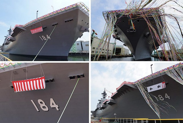 "Today, around 14:30 of August 27, 2015 (Thursday), Japan's Maritime Self-Defense Force (JMSDF) launched its second Izumo class helicopter destroyer. The vessel was officially name ""Kaga"" (hull number DDH-184) during the ceremony at the JMU Japan Marine United Corporation shipyard in Yokohama Isogo."