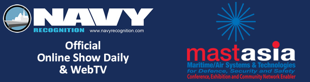 Navy Recognition is the Official Online Show Daily & WebTV for MAST Asia 2017