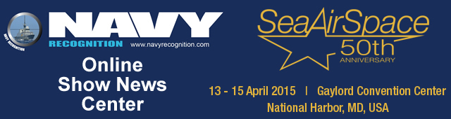 The U.S. Navy League's Sea-Air-Space Exposition will take place April 13-15, 2015 and now is the time to make sure your pre-show coverage is in place. Navy Recognition is a media supporter of this year's show and will be producing an Online Show News Center, providing another way for Sea-Air-Space exhibitors to get information out to a global audience before, during, and after the 2015 Exposition.